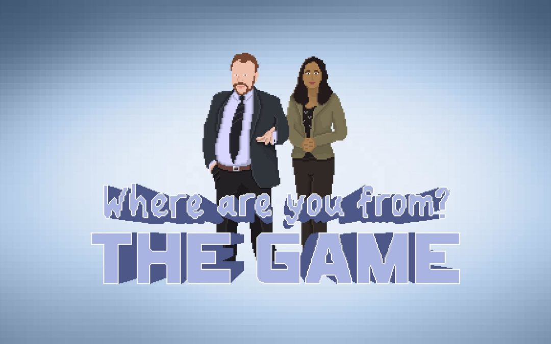 Where Are You From: The Game